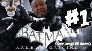 Download ►FREAKING REALLY BATMAN........ Batman Arkham Origins Lets Play Part 1 KINDA (w/ BlastphamousHD Video