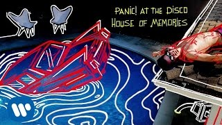 Download Panic! At The Disco - House of Memories Video
