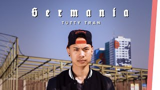 Download Tutty Tran | GERMANIA Video