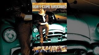 Download Don't Come Knocking Video