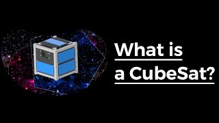 Download What is a cubesat? Video