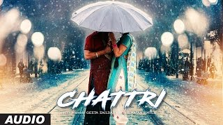 Download Geeta Zaildar: Chattri Full Audio Song | Latest Punjabi Songs 2016 | Aman Hayer | T-Series Video