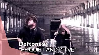 Download Deftones - Be Quiet And Drive (Far Away) (Video) Video