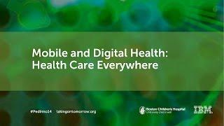 Download Mobile and Digital Health - Boston Children's Hospital   Innovation Summit 2014 Video