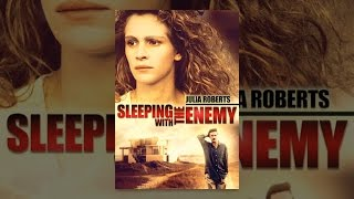 Download Sleeping With The Enemy Video