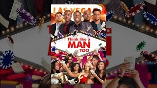 Download Think Like A Man Too Video