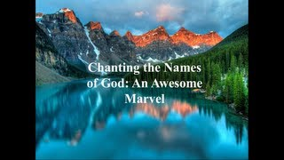 Download Chanting The Names Of God Video
