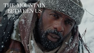 Download The Mountain Between Us | ″Just the Beginning″ TV Commercial | 20th Century FOX Video