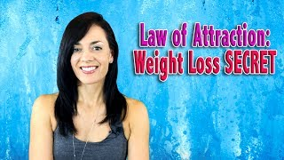 Download Law of Attraction Weight Loss SECRET Video