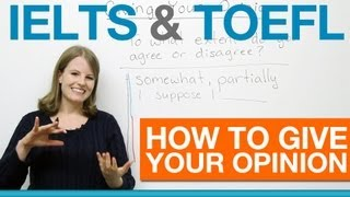 Download IELTS & TOEFL - How to give your opinion Video