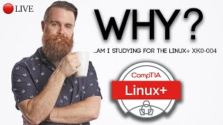 Download WHY am I studying for the Linux+? // CompTIA Linux+ XK0-004 Video
