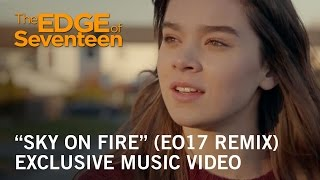"""Download The Edge of Seventeen   """"Sky On Fire″ (EO17 Remix) Music Video   Own it Now on Digital Blu-ray & DVD Video"""