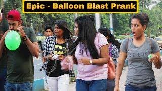Download Epic - Balloon Blast Prank On Girl's - In Kolkata - Pranks In India | By TCI Video