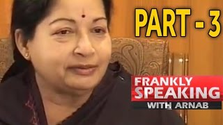 Download Frankly Speaking with J Jayalalithaa - 3 | Arnab Goswami Exclusive Interview Video