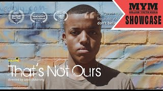 Download Thats Not Ours   Documentary Short Film   MYM Video