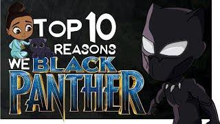 Download Top 10 Reasons We Black Panther Video
