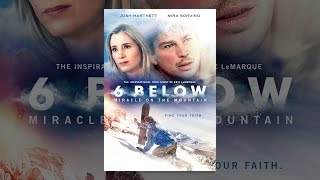 Download 6 Below: Miracle On The Mountain Video