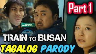 Download Train To Busan Parody (Tagalog / Filipino Dub) - GLOCO Video