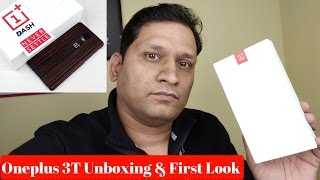 Download Hindi | Oneplus 3T Unboxing & First Look | Sharmaji Technical Video
