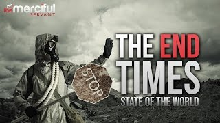 Download The End Times (State of the World) Video
