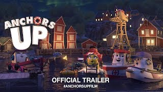Download Anchors Up (2018) | Official U.S. Trailer HD Video
