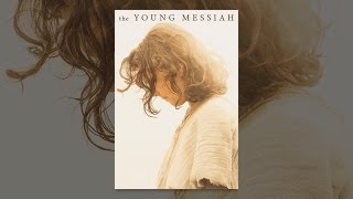 Download The Young Messiah Video