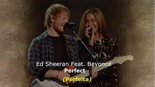 Download ▄▀ Perfect - Ed Sheeran Feat. Beyoncé [Legendado / Tradução] ▀▄ Video