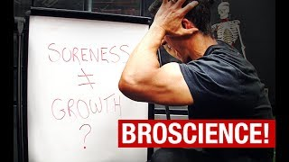 "Download Muscle Soreness and Muscle Growth (""BROSCIENCE"" REVEALED!) Video"