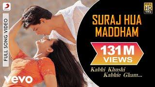 Download K3G - Suraj Hua Maddham Video | Shah Rukh Khan, Kajol Video
