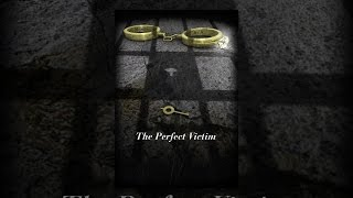 Download The Perfect Victim Video