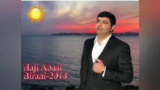 Download Haji Abasi Bîranîn 2018 Video