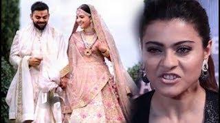 Download विराट अनुष्का की शादी पर खराब हुआ काजोल का मूड, दे डाली ये नसीहत Video