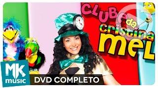 Download Clube da Cristina Mel (DVD COMPLETO) Video