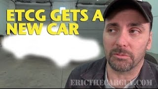 Download ETCG Gets a New Car! -EricTheCarGuy Video