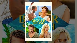 Download A Bigger Splash Video