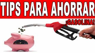 Download Verdaderos tips para ahorrar gasolina. I Tixuz Autos. Video