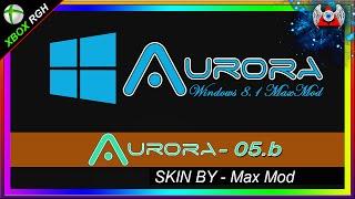 Download SKIN ▓ • Aurora 0.5b • ▓ Windows 8.1• Para RGH Video