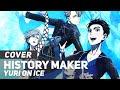 Download Yuri!!! on ICE OP - ″History Maker″   AmaLee Ver Video