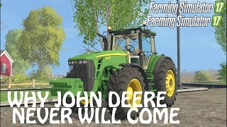 Download WHY WE WILL NEVER GET JOHN DEERE in Farming Simulator 2017 | PS4 | Xbox One Video