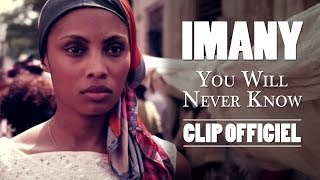 Download Imany - You Will Never Know (Clip Officiel) Video
