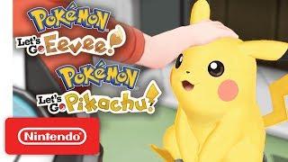 Download Pokémon: Let's Go, Pikachu! and Pokémon: Let's Go, Eevee! - Nintendo Switch Video