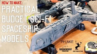 Download How To: Practical Sci-fi Spaceship Models on a Budget! Video