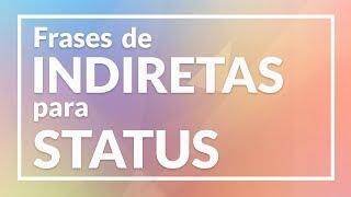 Download Frases de indiretas para Status e Legendas Video