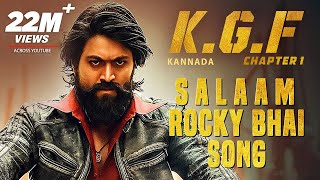 Download KGF: Salaam Rocky Bhai Song with Lyrics | KGF Kannada | Yash | Prashanth Neel | Hombale | Kgf Songs Video