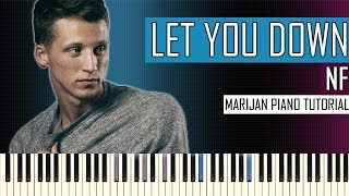 Download How To Play: NF - Let You Down | Piano Tutorial + Sheets Video