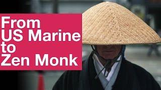 Download From US Marine to Zen Monk [Documentary] 米海兵隊から禅僧へ [ドキュメンタリー] Video
