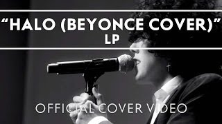 Download LP - Halo (Beyonce Cover) [Live] Video