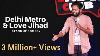 Download Delhi Metro & Love Jihad | Stand Up Comedy by Parvez Hassan Video