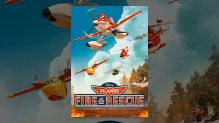 Download Planes: Fire & Rescue Video