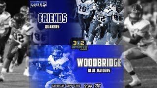 Download #1 Woodbridge visits #2 Friends LIVE from Friends 302Sports Spotlight Game Video